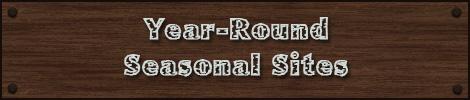 Year Round Seasonal Sites